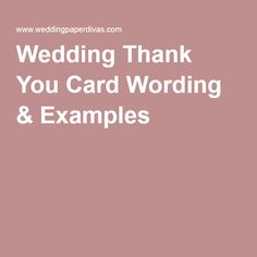 find this pin and more on helpful tips wedding thank you card wording tips