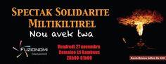 Spectak Solidarite Miltikitirel - see more on http://ift.tt/1GFSzGZ #events #mauritius