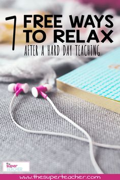 Teacher stress is a real thing.  Teaching uses up a lot of energy, and everyone needs a little self care now and then.  Here are some FREE ways to relax at home!