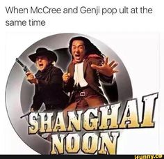 I don't play overwatch but Shanghai noon is a good movie - - - Ignore these tags 🚫 Overwatch Comic, Overwatch Memes, Overwatch Genji, Shanghai Noon, High Noon, Gamers, Gaming Memes, Funny Games, Funny Comics