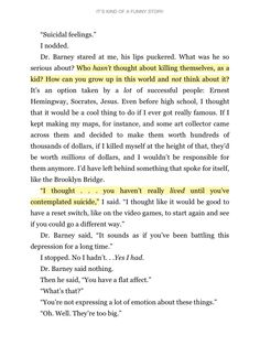 it's kind of a funny story // Very interesting Book