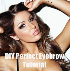DIY Perfect Eyebrow Tutorial- if you know me i'm obsessed with eyebrows.