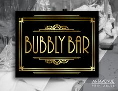 Gatsby Bar Decor Printable Bubbly Bar Sign, Gatsby Party, Roaring Twenties Party Decor, Art Deco Party Supplies - Black and Gold - Speakeasy Party, Gatsby Party, Prohibition Party, Flapper Party, 1920s Party, Gatsby Wedding Decorations, Gold Party Decorations, Roaring Twenties Party, The Twenties
