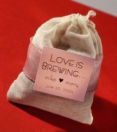 """Love is Brewing"" Tea Bag Wedding/ bridal shower Favor - other messages could be ""a custom blend"" or ""tea for two"". Coffee or tea. This is soooo perfect :)"