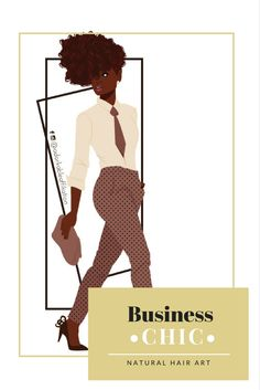 • Business Chic•  #naturalhairart