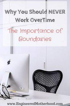 Create Boundaries at Work in order to Balance and Improve your Life!