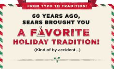FROM TYPO TO TRADITION: 60 YEARS AGO, SEARS BROUGHT YOU A FAVORITE HOLIDAY TRADITION! (KIND OF BY ACCIDENT...)