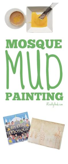 Learn how to do a mud painting and get inspiration for your own mud painting from the stunning picture book In My Mosque. Crafts To Make And Sell, Fun Crafts For Kids, Cute Crafts, Art For Kids, Diy Craft Projects, Craft Tutorials, Projects For Kids, Map Activities, Activities For Kids