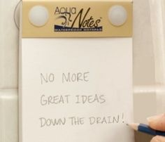 Waterproof notepad for the shower...b/c that's when all the best ideas happen!