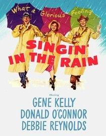 Singin' In the Rain - Gene Kelly, Debbie Reynolds, Donald O'Connor