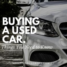 Thinking of buying a used car? Make sure you take note of these things!