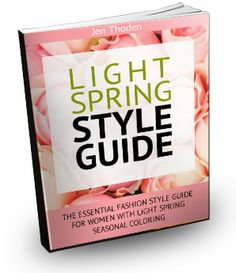 Light Spring Seasonal Color Fashion Style Guide: Discover over 110 outfit ideas in your light spring colors PLUS learn how to wear your colors for every occassion and mood. #lightspring #lightspringcolorpalette