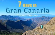 Looking for an adventurous 7-day travel itinerary in Gran Canaria? Here you go!