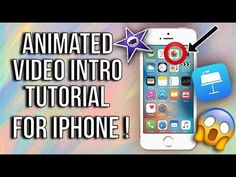 Animated Video Intro iPhone Tutorial in iMovie (free) - YouTube