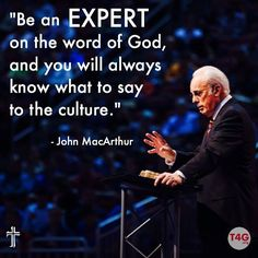 Be an expert on the word of God and you will always know what to say to the culture. Biblical Quotes, Scripture Quotes, Faith Quotes, Spiritual Quotes, Christian Life, Christian Quotes, 5 Solas, Christian Apologetics, John Macarthur