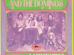 """DEREK & THE DOMINOS ~ Layla ~ Released in 1970, Layla is one of the most known and loved rock songs of all time. Originally a ballad composed by Clapton about his unrequited love for Pattie Boyd, (George Harrison's wife), it was turned it into the rocker it is today by Duane Allman. It was released on the album """"Layla and Other Assorted Love Songs"""", which was Derek and the Dominos' sole album."""