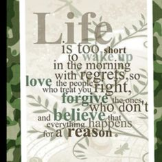 life is too short to live with regrets