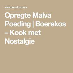 Opregte Malva Poeding   Boerekos – Kook met Nostalgie