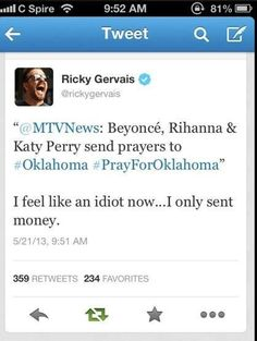 Probably the best thing Ricky Gervais ever said!