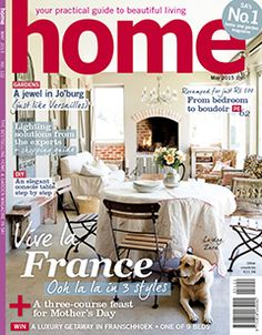 Home Magazine - say hello to our new issue on sale as from 20th of April 2015! Featuring 3 stunning French inspired homes. Get your copy now!