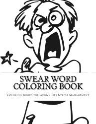 Swear word coloring book (Graffiti & Street Art) (Volume 1)
