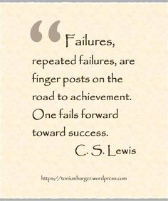 Toni Umbarger | Thoughtseeds | C. S. Lewis | #quote #failure #thoughtseeds | https://toniumbarger.wordpress.com/