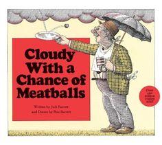 Cloudy with a Chance of Meatballs by Judi Barrett, http://www.amazon.com/dp/B00657KTDU/ref=cm_sw_r_pi_dp_MSJMtb03CMEMP