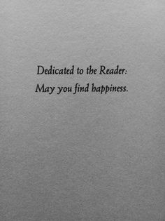 may you find happiness