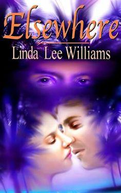 Linda Lee Williams - Elsewhere http://www.amazon.com/dp/B00CAUIIDY