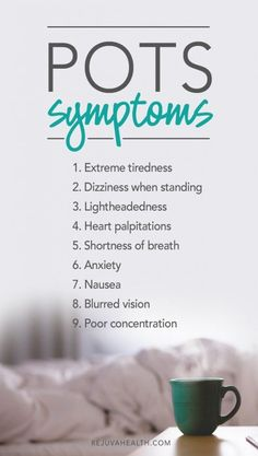 9 Symptoms of Postural Orthostatic Tachycardia Syndrome (POTS)