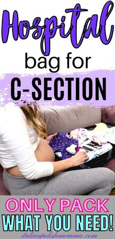 This contains: C-Section Hospital Bag Must Haves! Find out everything you need to pack for your scheduled c-section! C-Section tips from a mom that had 4 c-section deliveries! Getting Ready For Baby, Preparing For Baby, Prepare For C Section, Csection Hospital Bag, Breastfeeding After C Section, C Section Workout, Scheduled C Section, Baby Checklist Newborn, Hospital Bag For Mom To Be