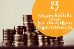 23 ungewöhnliche Spartipps für Sparfüchsinnen