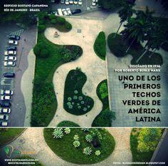 Techos verdes en Latinoamérica Uno de los primeros techos verdes de América Latina fue diseñado en 1936 por Roberto Burle Marx para el Edificio Gustavo Capanema. La sede del Ministerio de Educación, ubicado en la ciudad de Río de Janeiro (Brasil)