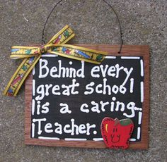 Teacher Gift  81T Behind Every Great School is a Caring Teacher  Wooden Slate, $2.95