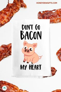 """Do you agree that Bacon is just the greatest thing ever? If you agree, then this funny food themed gifts """"Don't Go Bacon My Heart"""" is perfect for you and your kitchen! The funny bacon themed gifts will make a perfect funny gift for your favorite chef, cook, sister, mother, grandma, uncle, neighbor, and colleagues! Funny bacon towel are also perfect for your hip and fun host, or hostess!"""