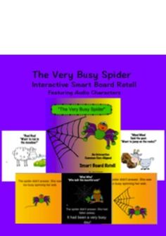 """This is an interactive story retell for Eric Carle's story,""""The Very Busy Spider."""" This retell is a common core aligned activity that includes a sound component for the characters in the story. This activity has engaging clipart that retells the story in sequential order on the Smart Board."""
