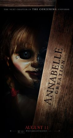 Annabelle: Creation (2017) Horror Mystery Thriller. Several years after the tragic death of their little girl, a dollmaker and his wife welcome a nun and several girls from a shuttered orphanage into their home, soon becoming the target of the dollmaker's possessed creation, Annabelle.
