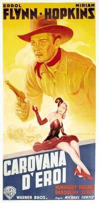 Italian western movie posters | Virginia City (1940), Italian poster