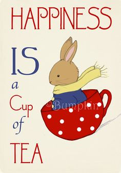 """""""Happiness is a Cup of Tea""""  - Available as an Art Print and notecards from Bumpkin on Etsy."""