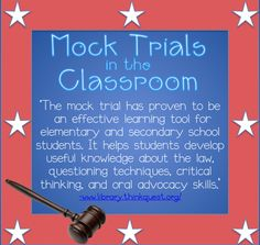 What the Teacher Wants!: Mock Trial Resources
