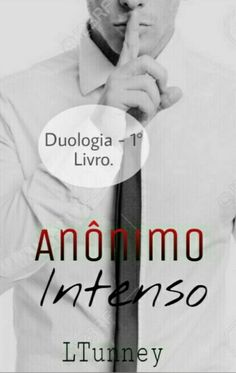 Read Sinopse from the story (COMPLETO) ✓ Anônimo Intenso - Livro da Duologia Irmãos Mantovani by LTunney with reads. Sagittarius Facts, 1, Romantic, Reading, My Love, Books, Wattpad, Live, Books To Read