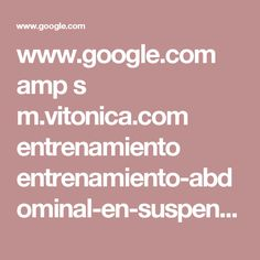 www.google.com amp s m.vitonica.com entrenamiento entrenamiento-abdominal-en-suspension-tres-ejercicios-avanzados-con-trx amp
