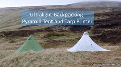 Ultralight Backpacking Pyramid Tent and Tarp Primer http://bit.ly/2G8Rtsu