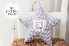 Twinkle Star Tooth Fairy Pillow for Kids | eHow Crafts | eHow  http://www.ehow.com/ehow-crafts/blog/twinkle-star-tooth-fairy-pillow-for-kids/