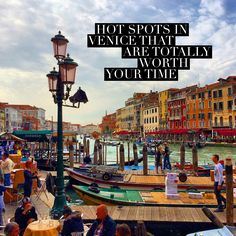 Travel.Food.Film: 4 Hot Spots Of Venice That Are Totally Worth Your Time