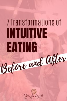 7 Transformations of Intuitive Eating: Before and After - Char-Lee Cassel. #intuitiveeating #beforeandafter #Christianwomen