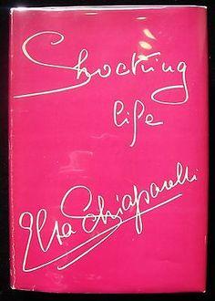SHOCKING LIFE, by Elsa Schiaparelli 1954 First Edition Fashion Style Biography