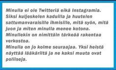Huomenta hyvää :) Kaikki eivät ole vielä twitterissä, tässä heidän selitys: Twitter, Words, Funny, Instagram, Hilarious, Entertaining, Horse, Fun