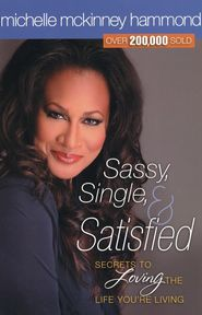 Sassy, Single, and Satisfied