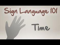 Sign Language 101: Time